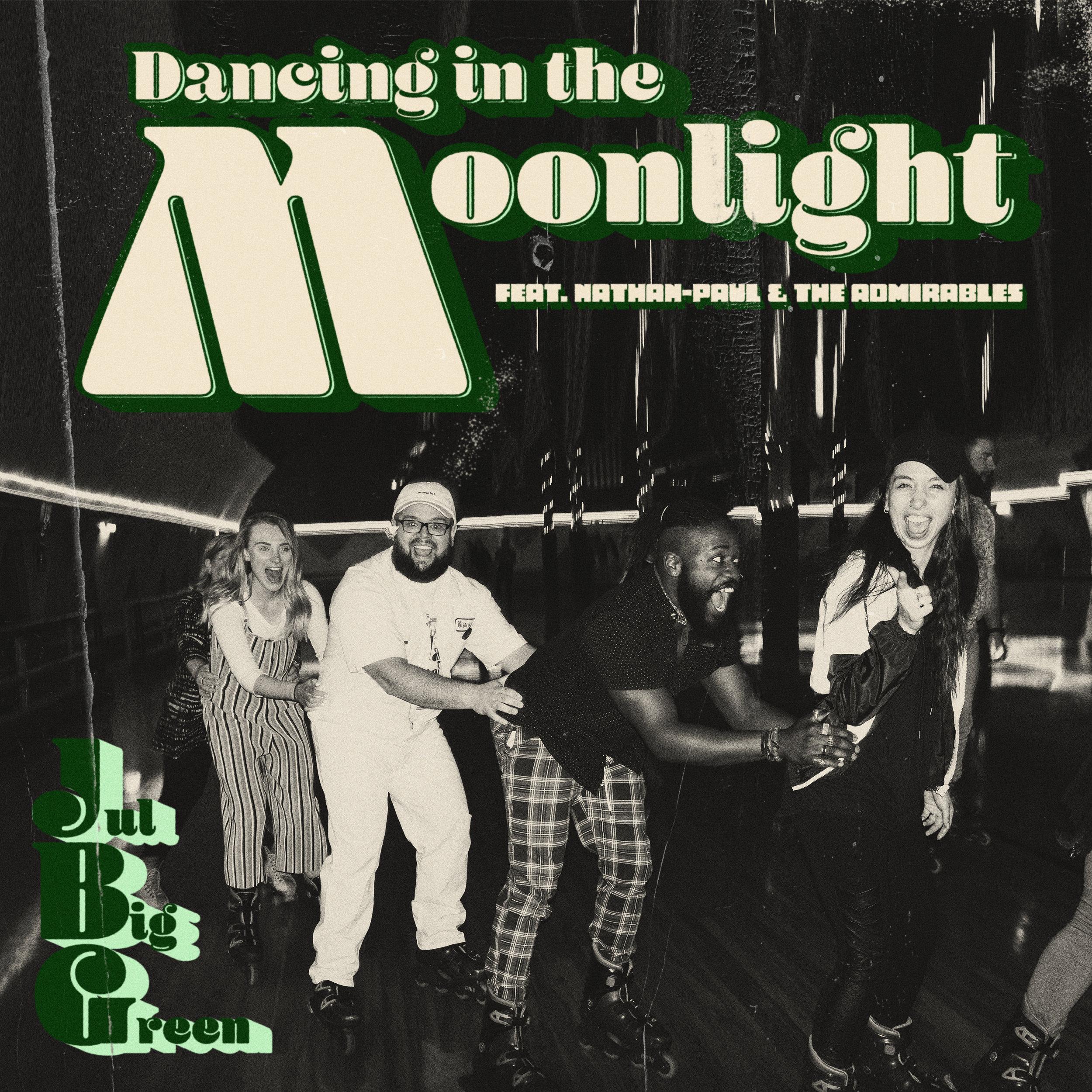 dancing in the moonlight jul big green.jpg