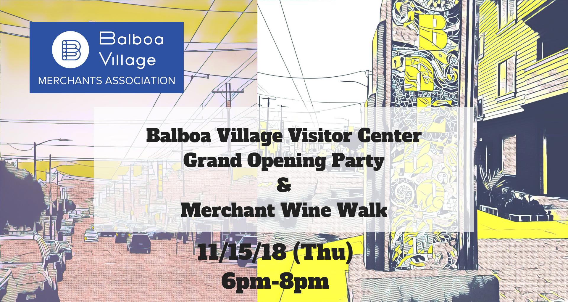 Balboa Village Visitor CenterGrand Opening Party&Merchant Walk (3).png