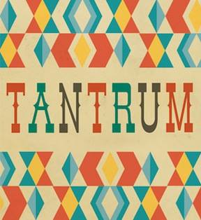 Tantrum - Stop by this business to find out about their deal!