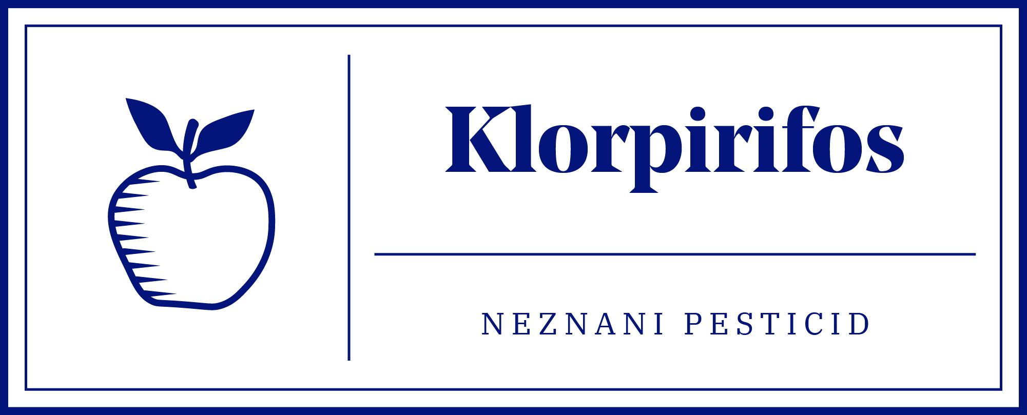 Klorpirifos - neznani pesticid