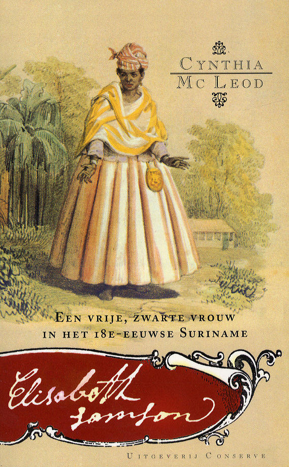Het boek dat schrijfster Cynthia Mc cleod over Elisabeth Samson schreef.