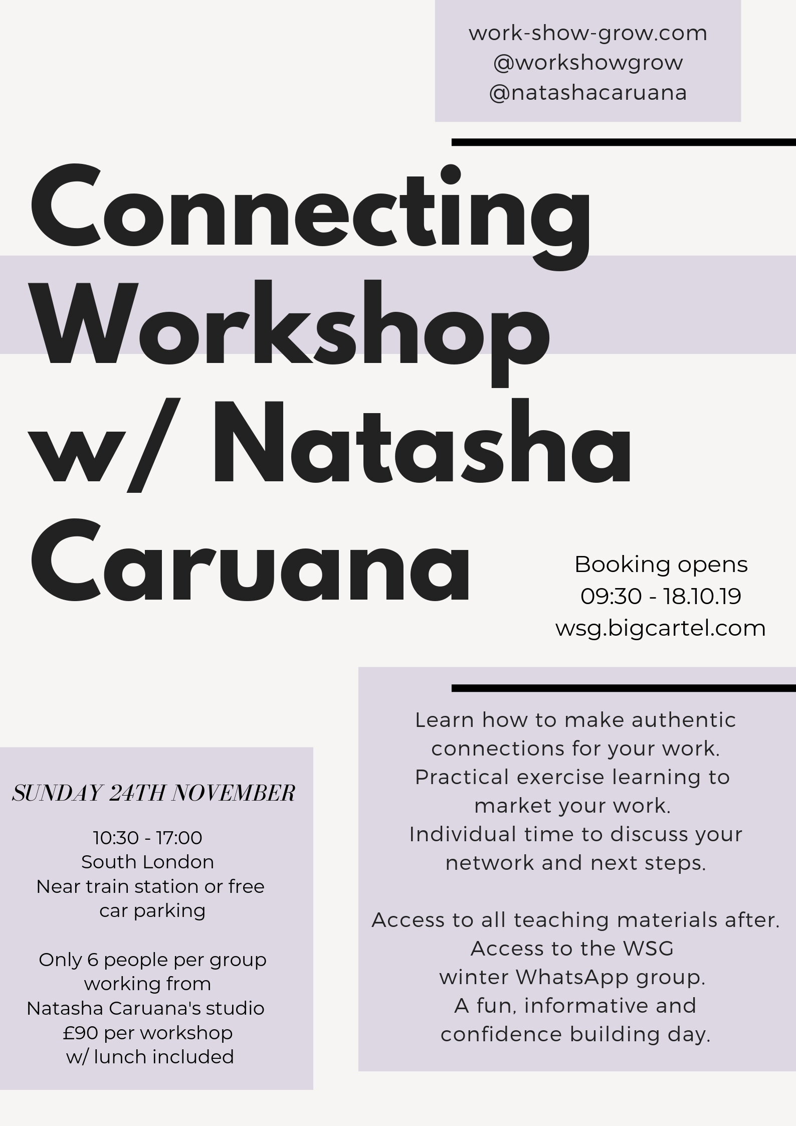 CONNECTING -Sunday 24th November10:30 - 17:00BOOK HERE - Learn how to make authentic connections for your work.Practical exercise learning to contact with people.Individual time to discuss your network and next steps.