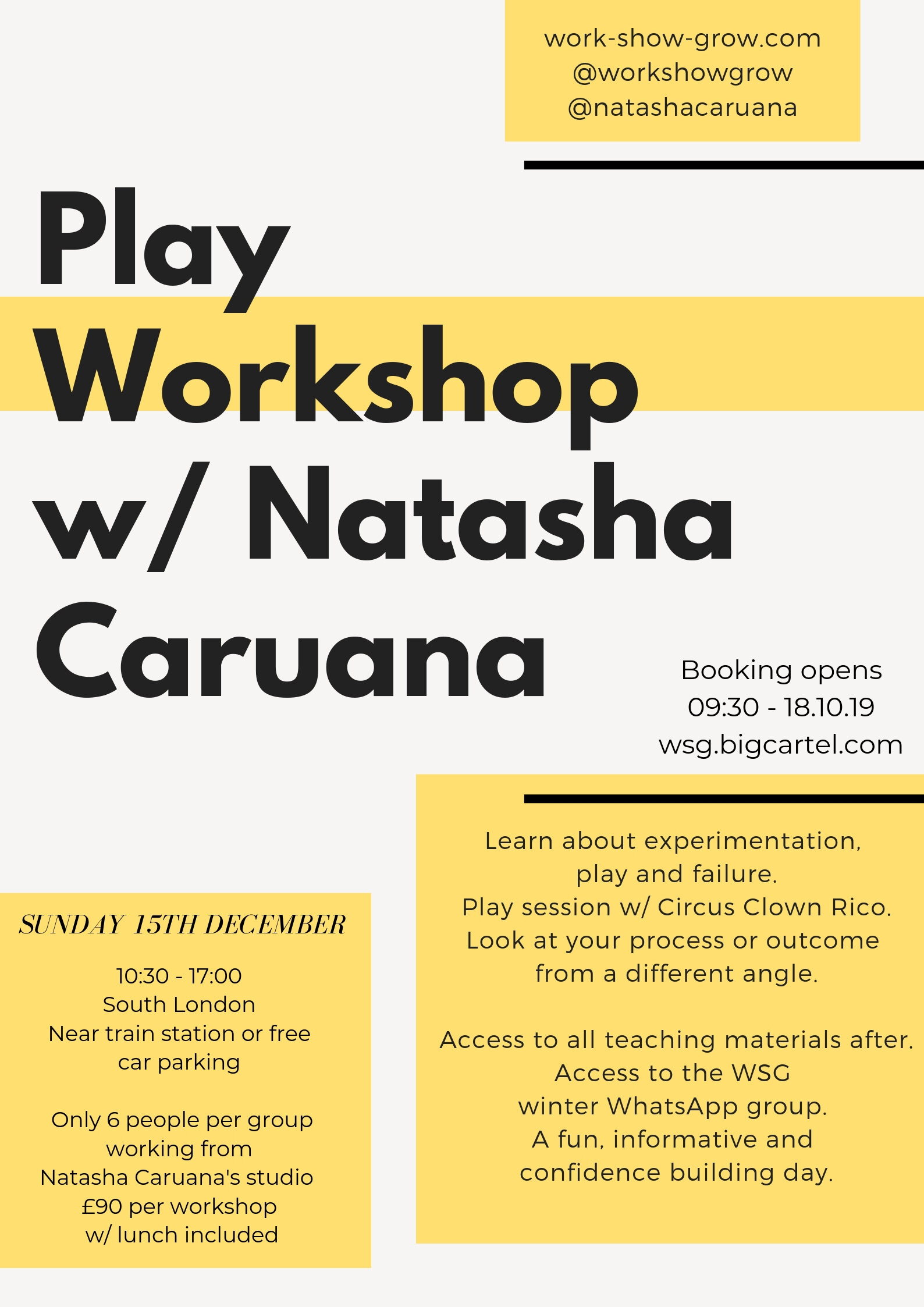 PLAY -Sunday 15th December10:30 - 17:00BOOK HERE - Learn about experimentation, play and failure.Practical session with Circus Clown Rico.Look at your process or outcome of your project from a different angle.