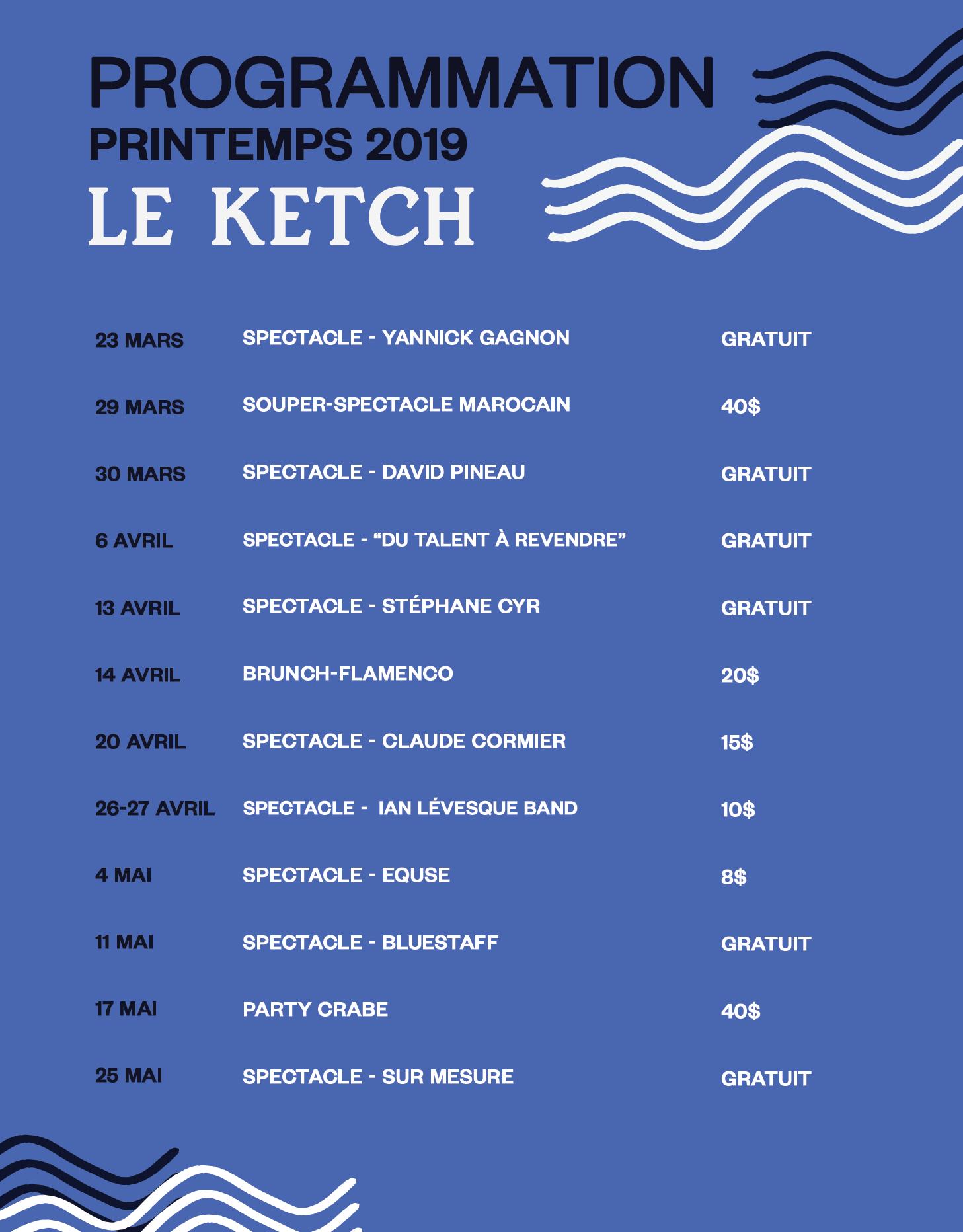 événements - Pour l'achat de billet veuillez nous contacter au 418-7758-129 ou écrivez-nous à info@leketch.comProgrammation estivale à venir…