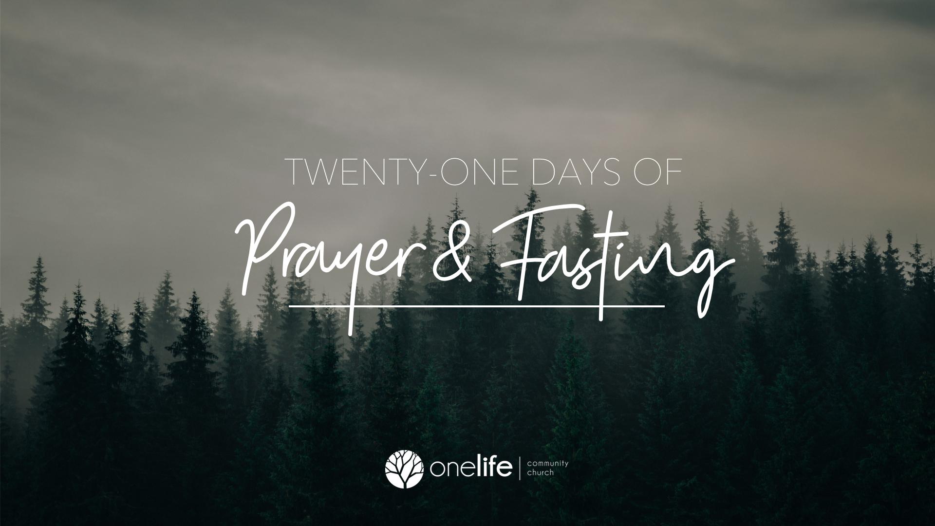 Twenty-One Days of Prayer & Fasting - We started the year of 2018 with Twenty-One Days of Prayer & Fasting!