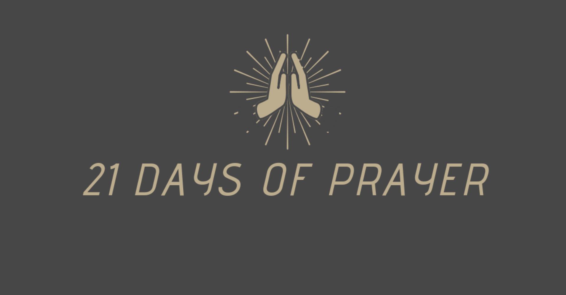 Prepare the way - 21 Days of Prayer