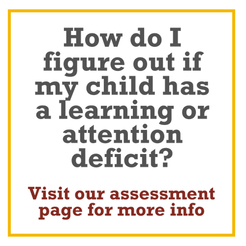 How do I figure out if my child has a learning or attention deficit?