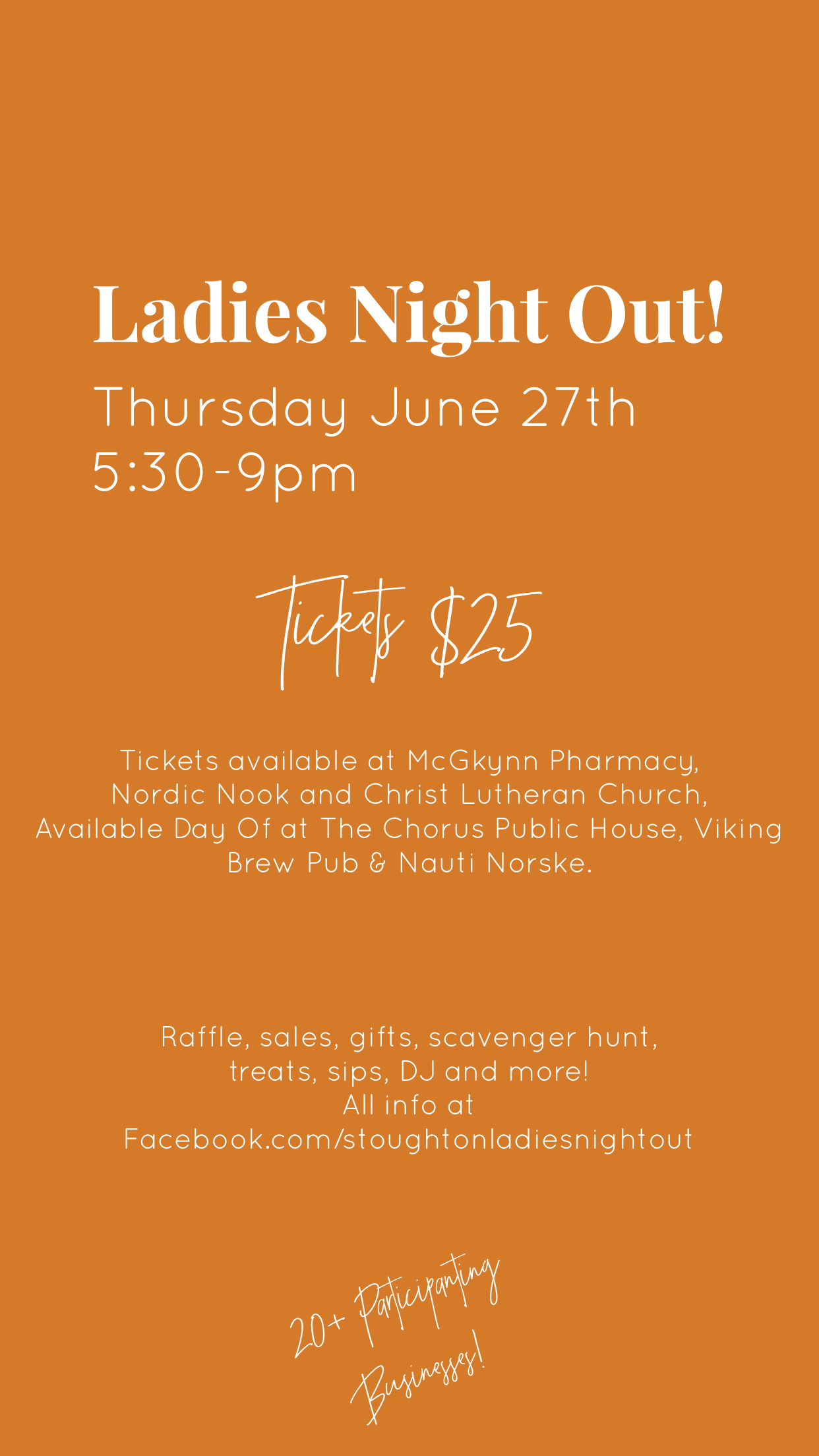 Find out ALL the Details at  Facebook.com/stoughtonladiesnightout