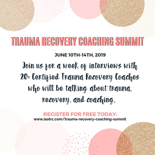 I'm SO excited for this amazing event! The Trauma Recovery Coaching Summit features 20+ Certified Trauma Recovery Coaches talking all about trauma! It's going to be incredible! https://iaotrc.com/trauma-recovery-coaching-summit #traumarecovery #traumarecoverycoaching