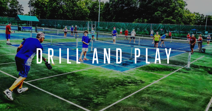 - Drill and Play