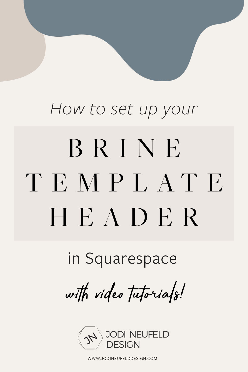 Styling the Brine header graphicshow to set up the header layout on Brine - pinterest 3.jpg
