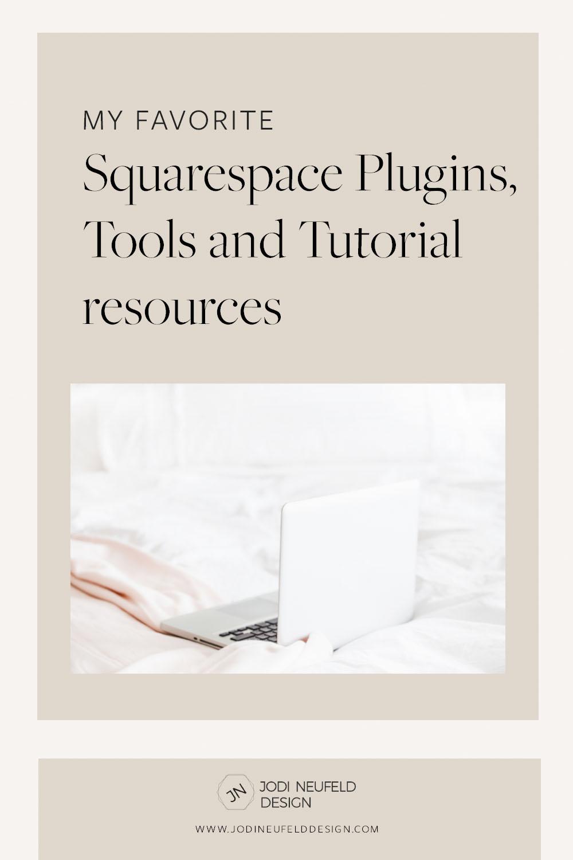 my favorite squarespace plugins | post by Jodi Neufeld Design