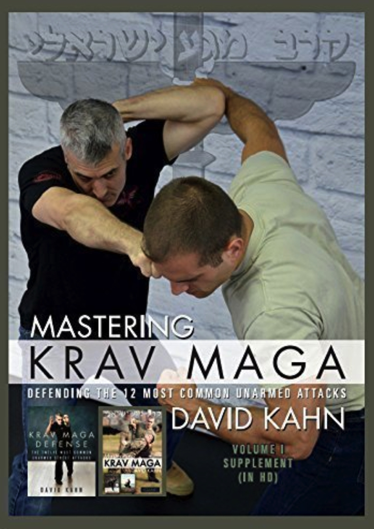 MASTERING KRAV MAGA HOME STUDY (VOL. IV) DEFENDING THE 12 MOST COMMON UNARMED ATTACKS (BEGINNER TO ADVANCED)