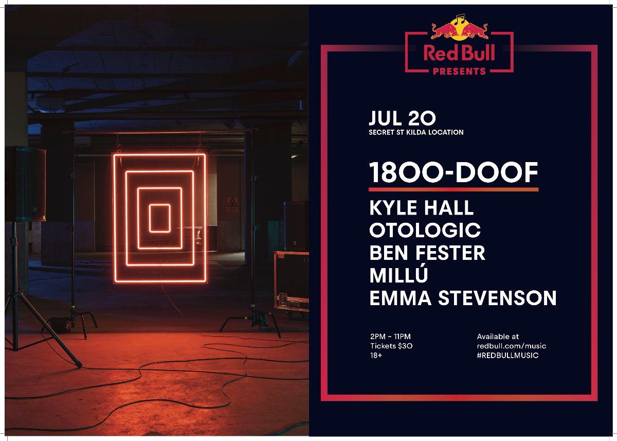 Red Bull presents: 1800-DOOF - Saturday July 20th: Secret venue @ St. Kilda, Melbourne