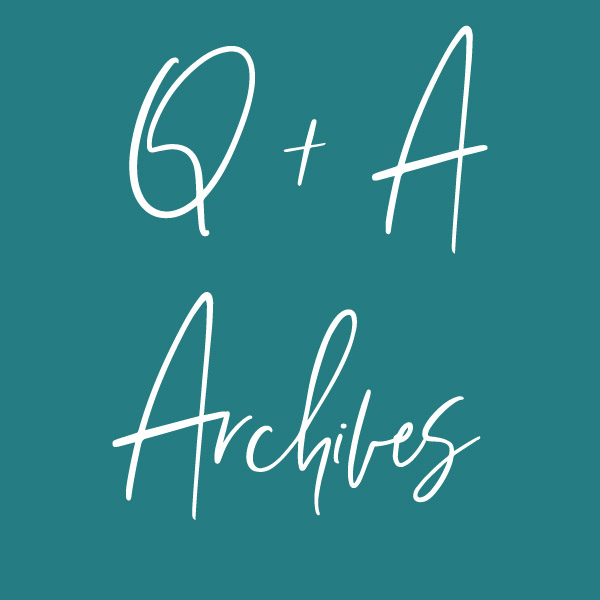 Q + A Archives