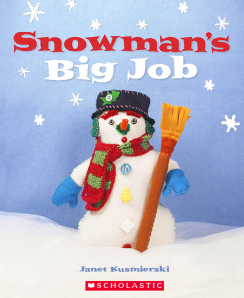 """Snowman's Big Job"",  Scholastic Inc, School Market"