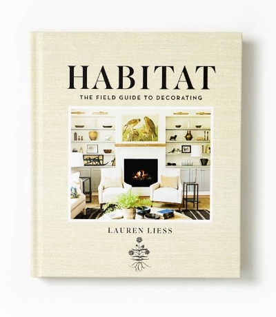 Lauren Liess,    Habitat: The Field Guide for Decorating