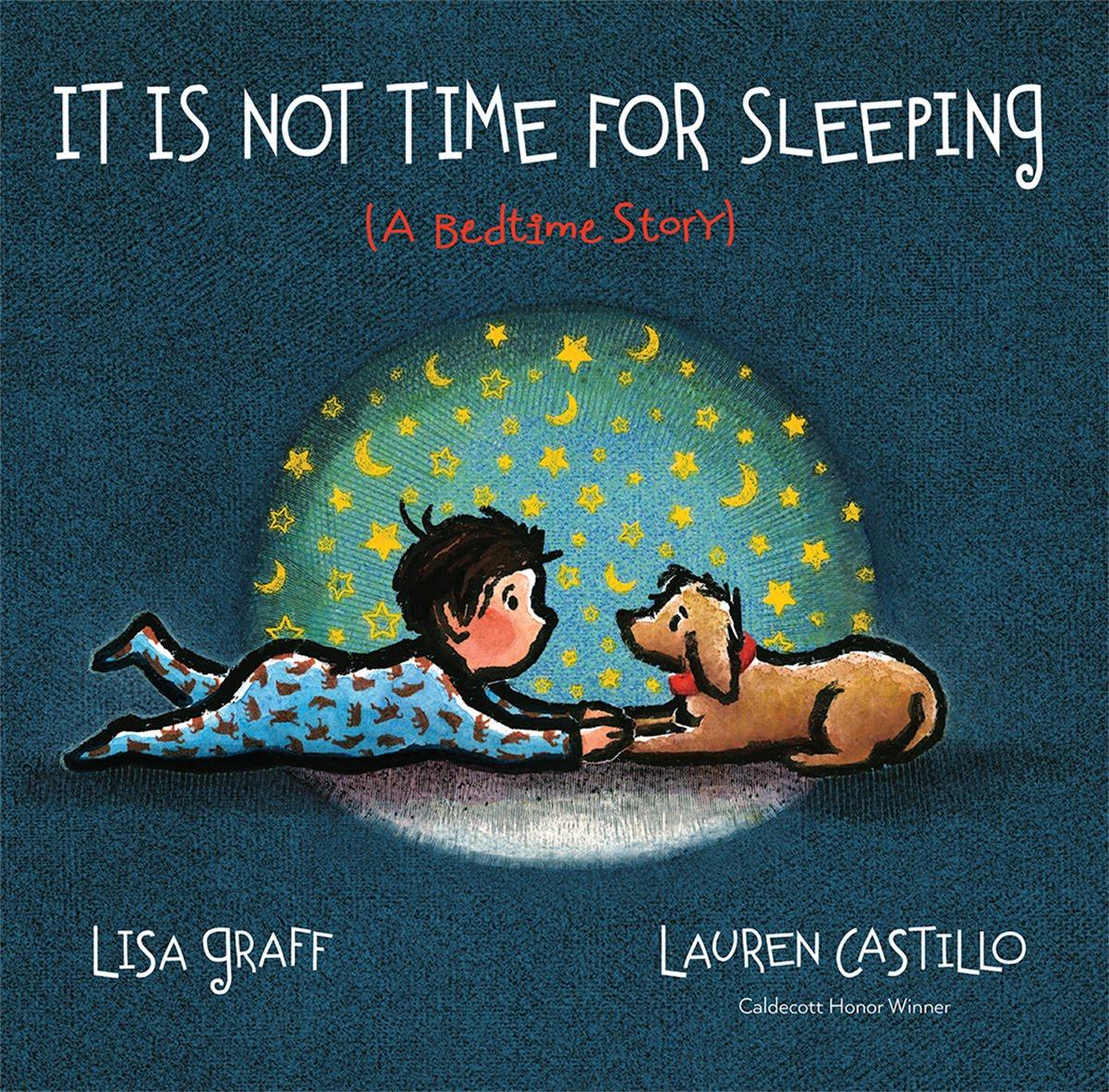 Castillo, Lauren - 2016.11 IT IS NOT TIME FOR SLEEPING - PB - RLM PR.jpg