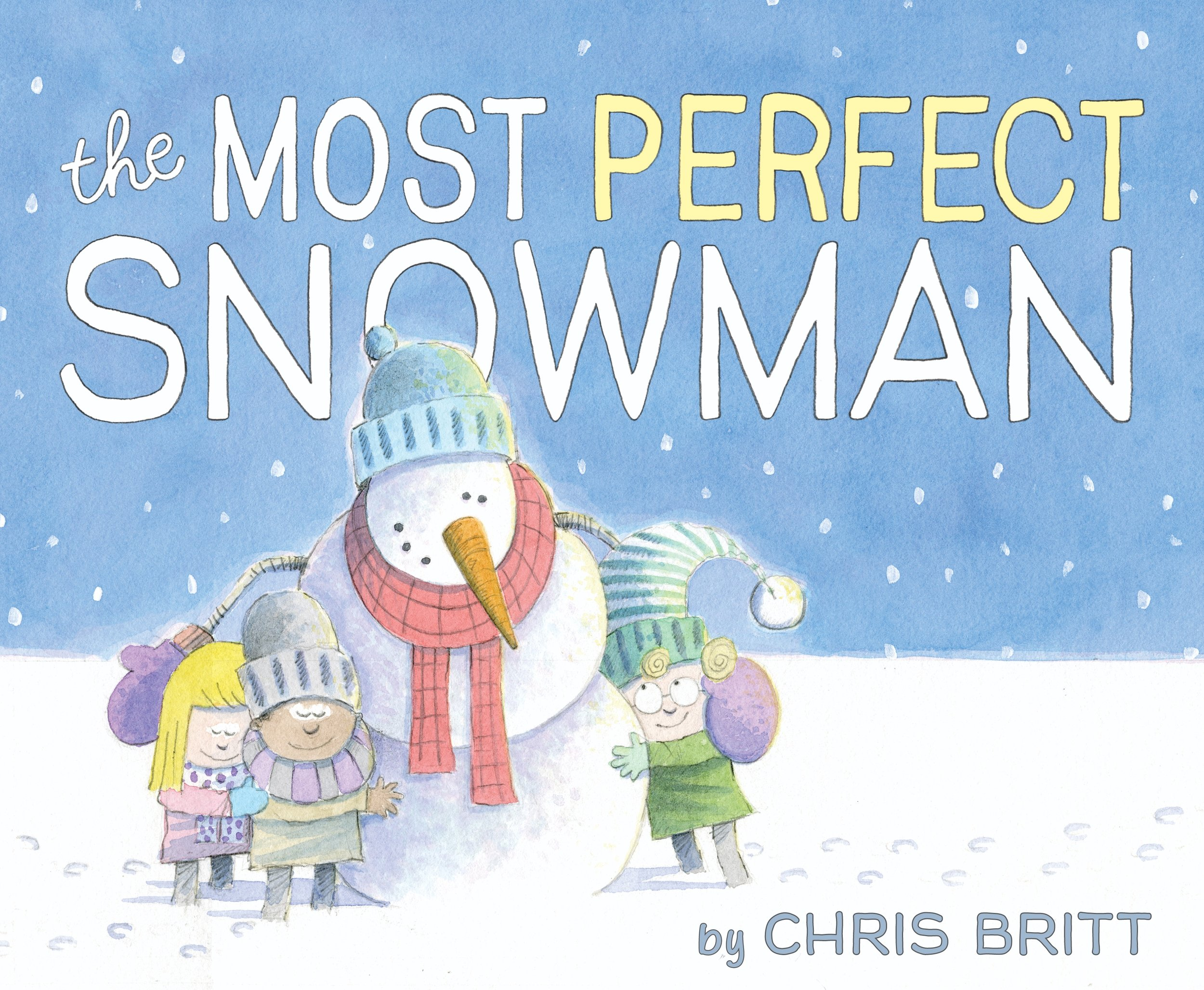 Britt, Chris - MOST PERFECT SNOWMAN - 2016_10 PB - RLM PR.jpg