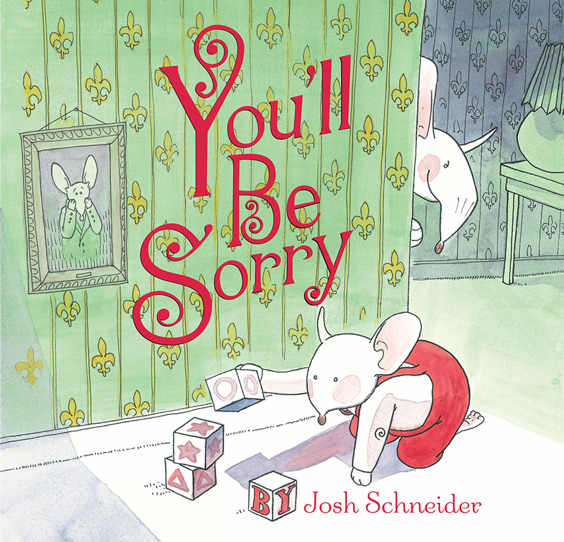 Schneider, Josh 2007_09 - YOU'LL BE SORRY - PB - RLM PR.Jpg
