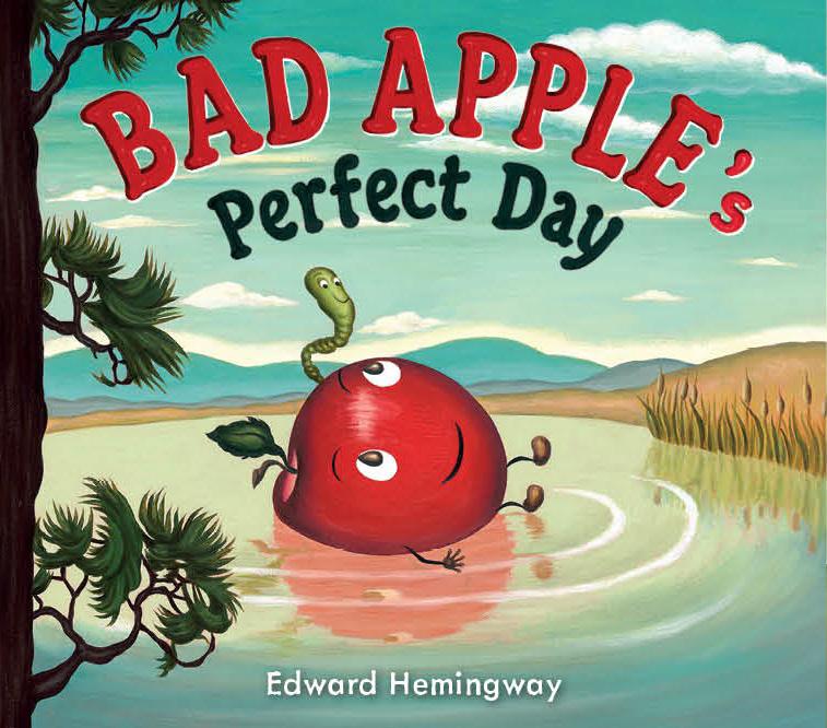 Hemingway, Edward 2014_08 -  BAD APPLE'S PERFECT DAY - PB.jpg