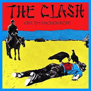 The_Clash_-_Give_'Em_Enough_Rope.jpg
