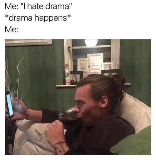 me-i-hate-drama-drama-happens-me-5462492.png
