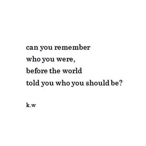 Can you remember who you were?