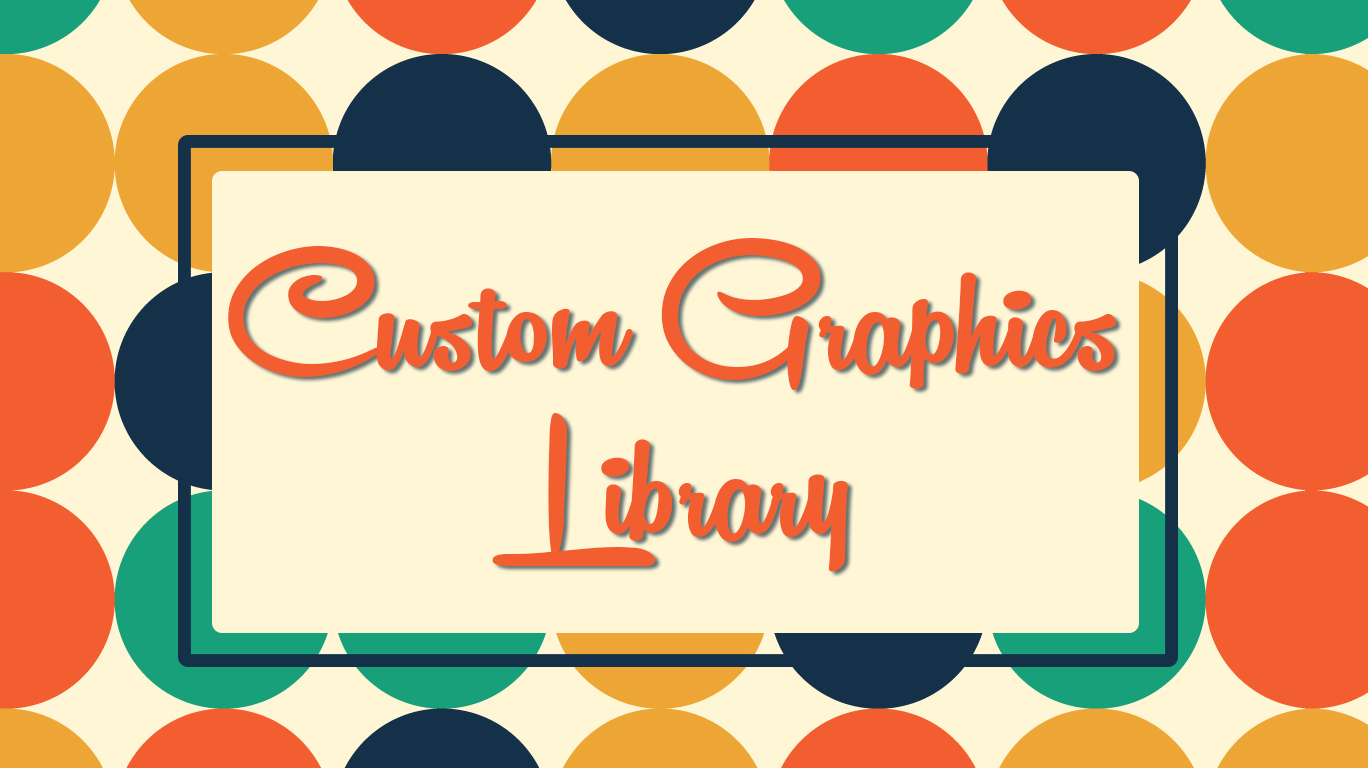 Library    Custom Graphics    View Graphics
