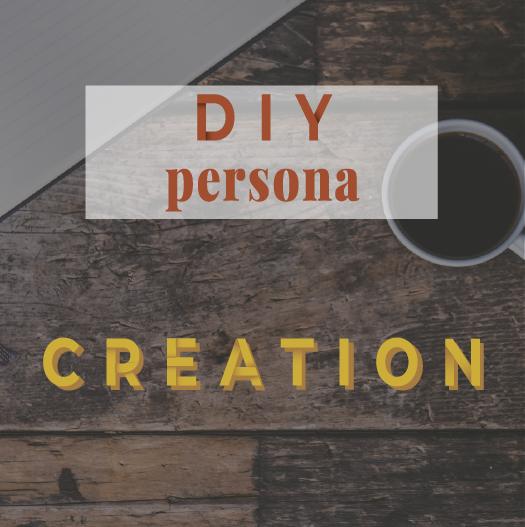 DIY persona : the course - Creation - Lola Design Studio
