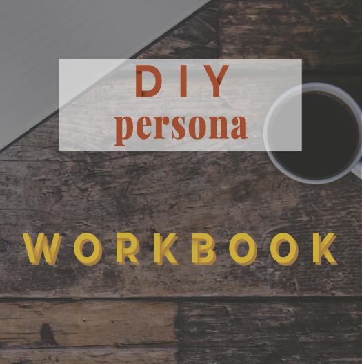 DIY persona : the course - Workbook - Lola Design Studio