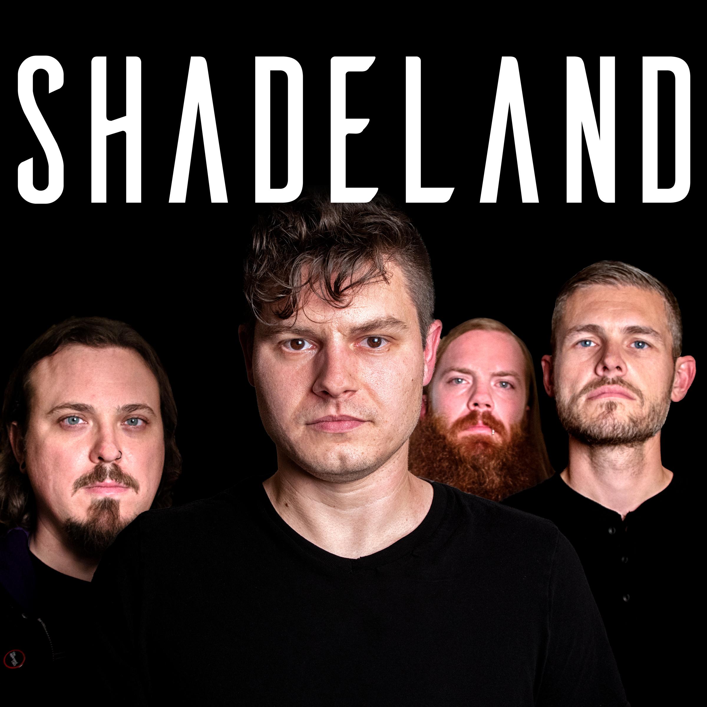 SHADELAND -