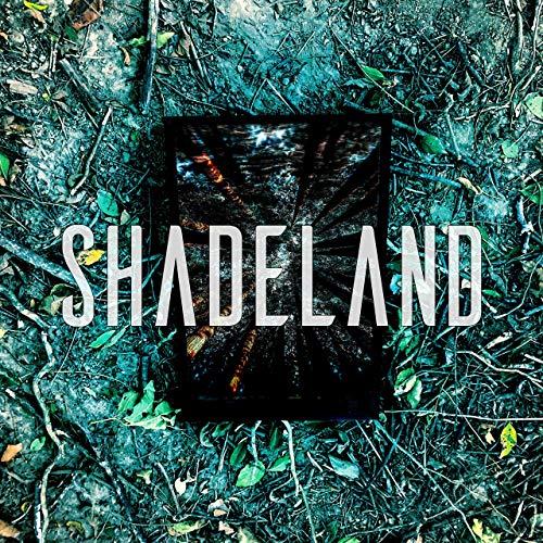 SHADELAND   2018