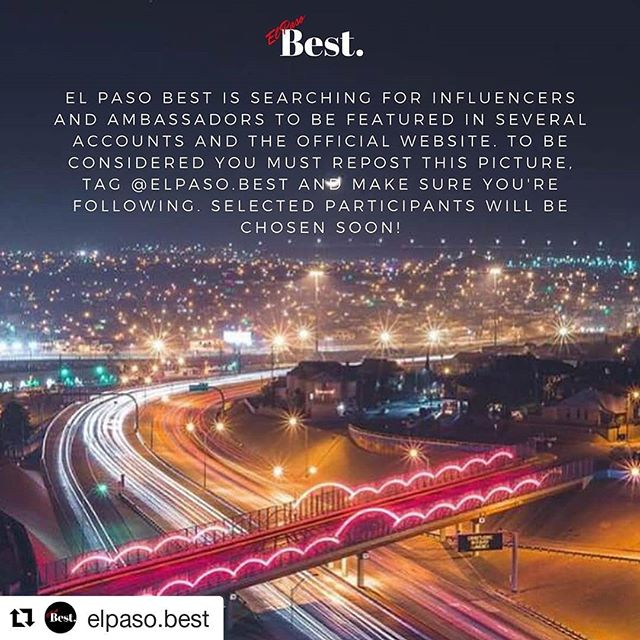 #Repost @elpaso.best (@get_repost) ・・・ We are currently looking for local influencers and ambassadors to represent El Paso Best! To be considered simply repost this post, tag @elpaso.best, and follow @elpaso.best! ⁣ ⁣ 📸: @awokengaia