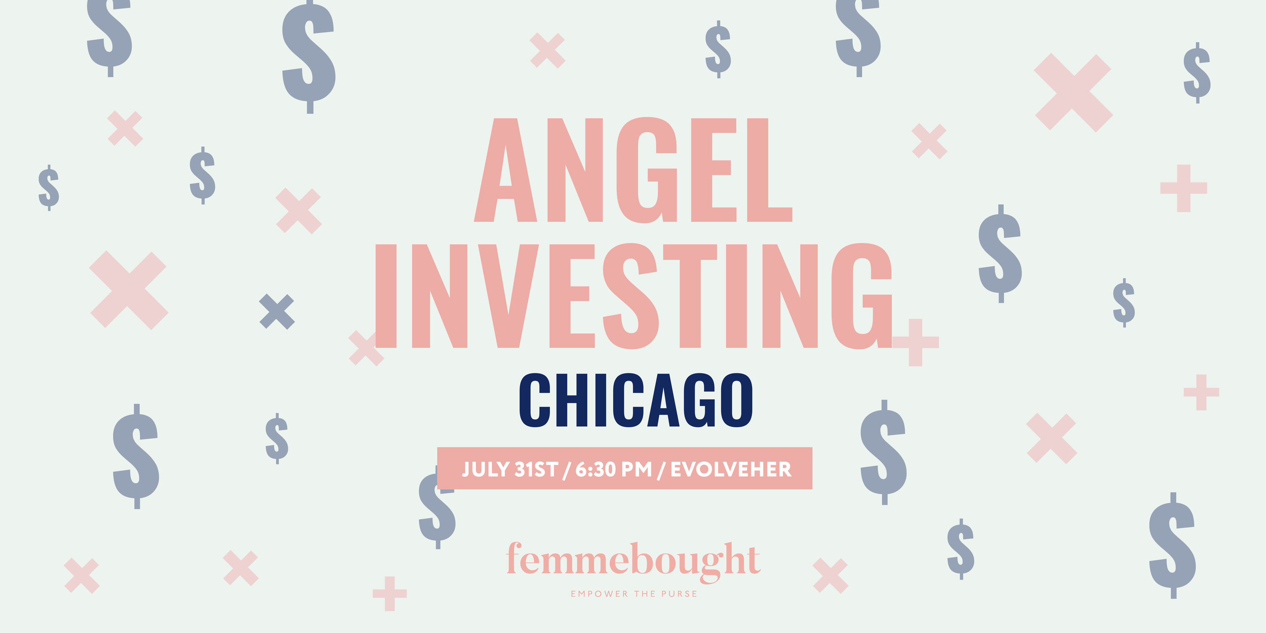 Angel Investing_Femmebought_Graphics_July2019_website.jpg