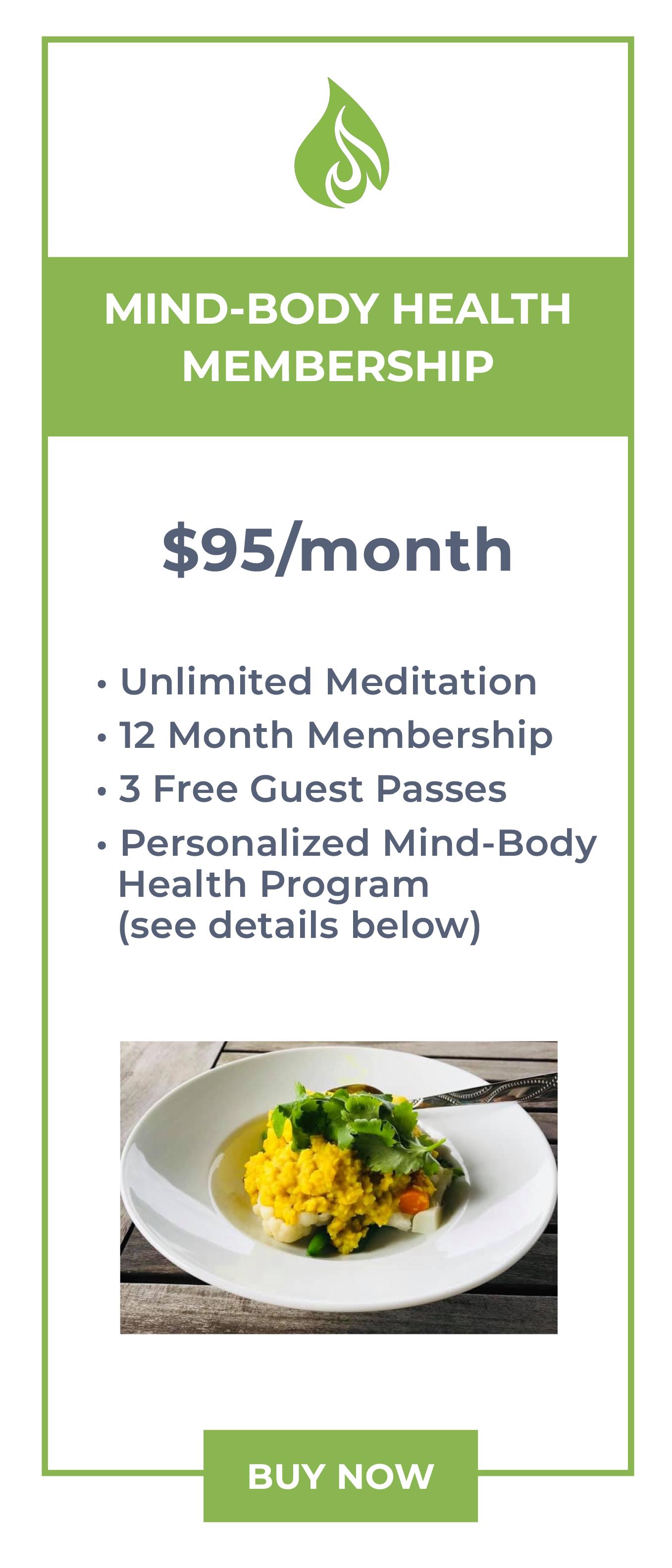 Mind-body health membership at meditation studio