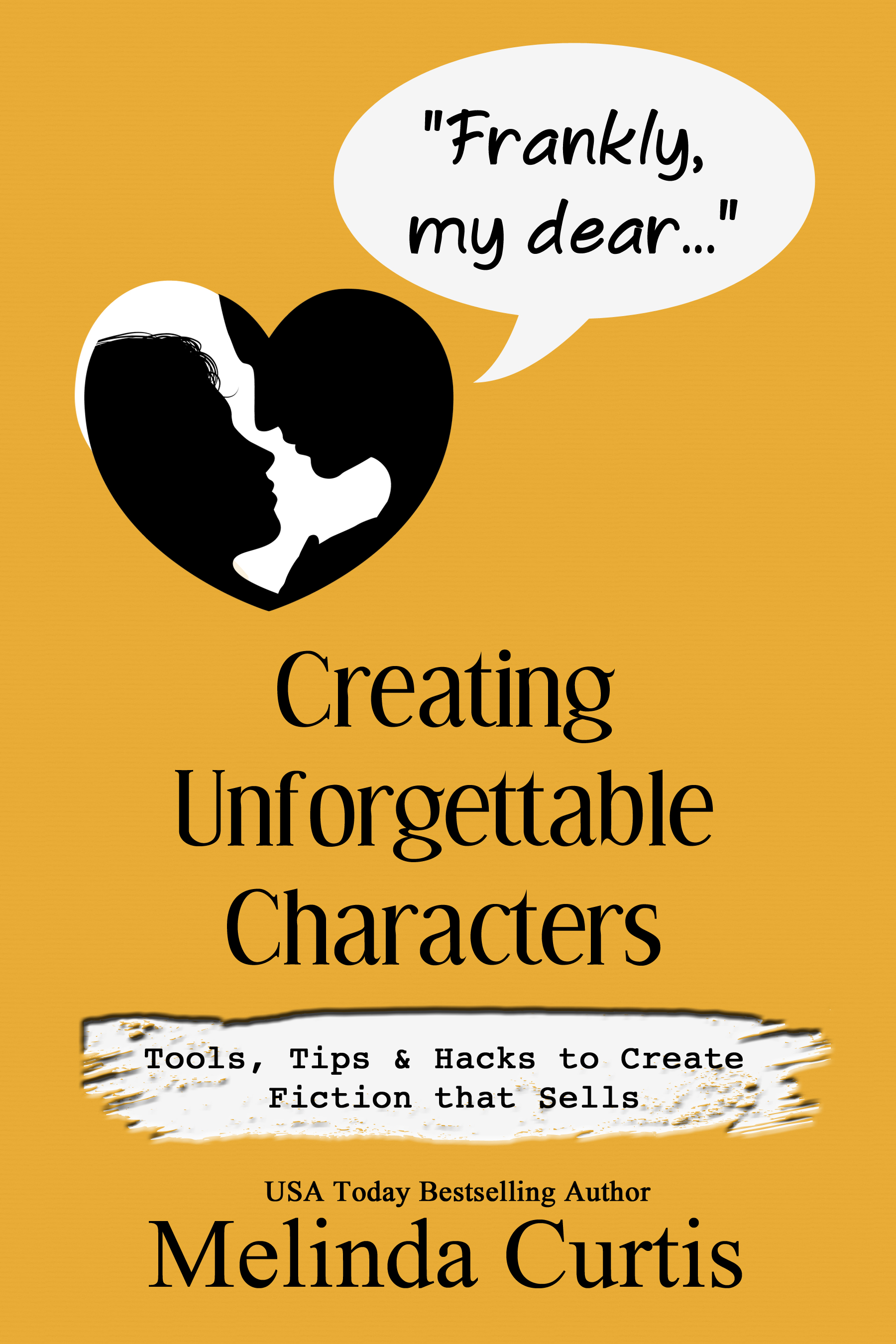 Frankly, my dear... Creating Unforgettable Characters - It doesn't matter if your writing style is planned, spontaneous, or somewhere in between--it's the character and conflict that sells! Character and conflict hook in studio execs, hold an editor's attention, and draw in readers, compelling them to turn the page. So what is the secret sauce? How can you hack into believable and compelling characters? By using a tried and true psychological principle adapted for writers.In this book, you'll find the basics of character and conflict, along with a multi-faceted psychological principle that can be used to create characters who need to grow and change. Inside are numerous tips to create and deepen character and conflict from the beginning of your story to the end. You'll discover hacks to give your characters depth and provide them with behavioral bumpers so they act consistently throughout your story, until they grow and change in an emotionally satisfying finale. As an added bonus, there are over 100 examples from movies and television that illustrate how to use each principle. That means adding this book to your writing toolbox will help you sell to editors and studio execs, and create compelling reads that bring audiences back for more. Available in print (Amazon) and digital.