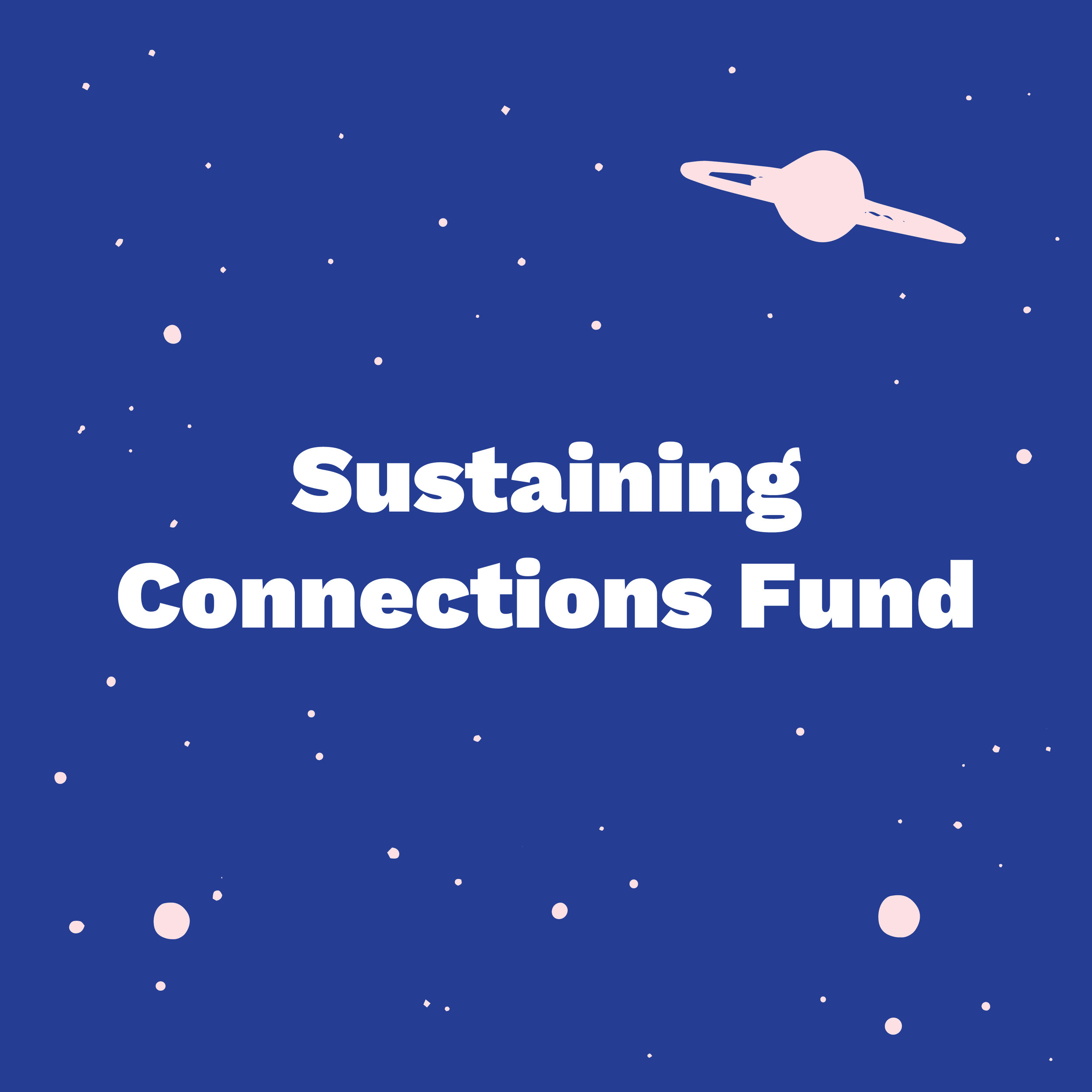 Sustaining Connections Fund