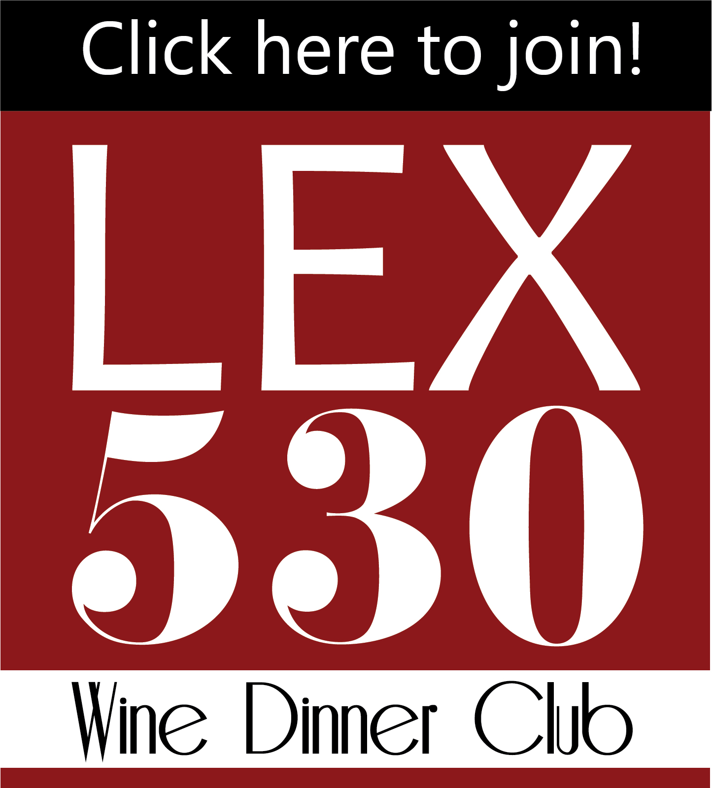Upcoming Wine Dinners - May 29, 2019Spring Wine DinnerStarting at 6 p.m.$100 per personOur third LEX 530 Wine and Dinner Club event will be held on Wednesday, May 29, 2019. Our next LEX 530 Wine Dinner will be held on May 29, 2019. This Spring Wine Dinner will feature Glenwood Cellars and Tiedemann wines made by vintner Carl Tiedemann to pair with Executive Chef Chad Coryn's delectable five-course dinner. There is limited seating for this exclusive dinner, so reserve your spot now. Download the full menu with wine pairings here.Buy tickets here!