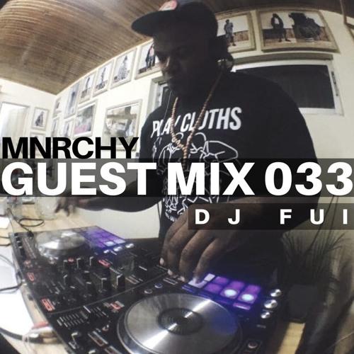 033 -  DJ FUI    ACCRA, GHANA    GENRE  HOUSE  RUN TIME  01:21:02