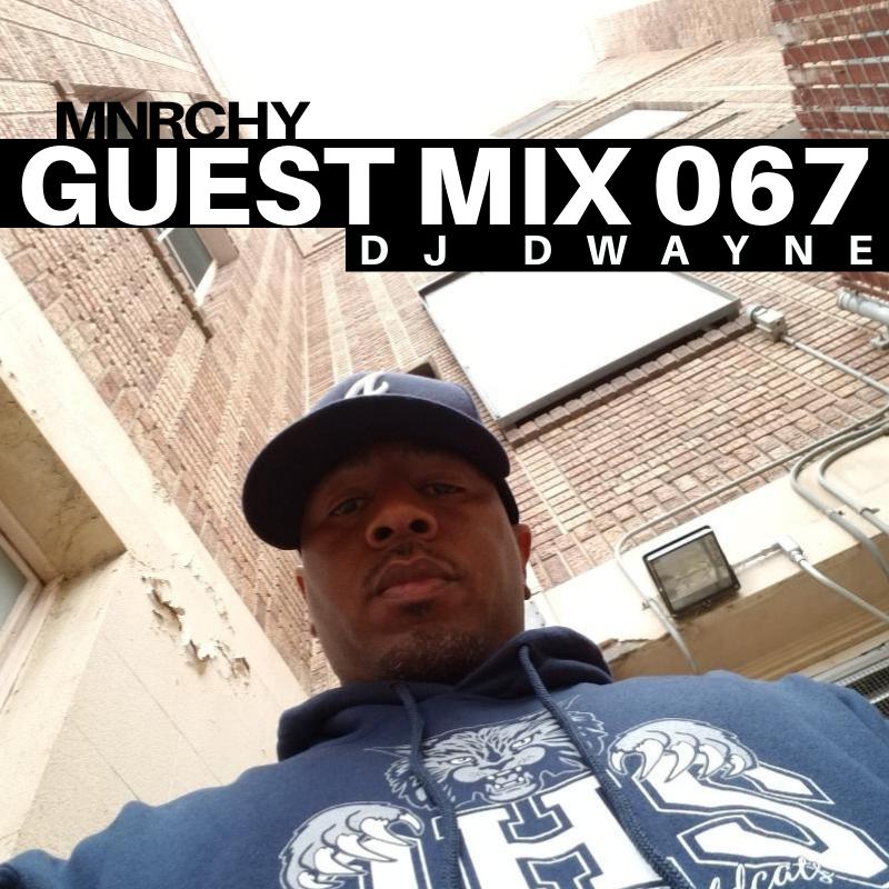 067 -  DJ DWAYNE    OAKLAND, CALIFORNIA    GENRE  HIP-HOP  RUN TIME  33:56