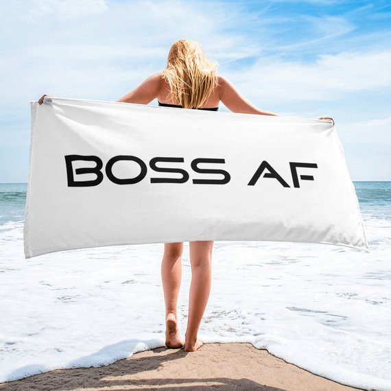 "BOSS AF BEACH TOWEL - $34.95 - Give your bathroom a BOSS AF look or hit the beach and wrap yourself up with this super soft and cozy all-over sublimation towel. Size: 30""x60"""