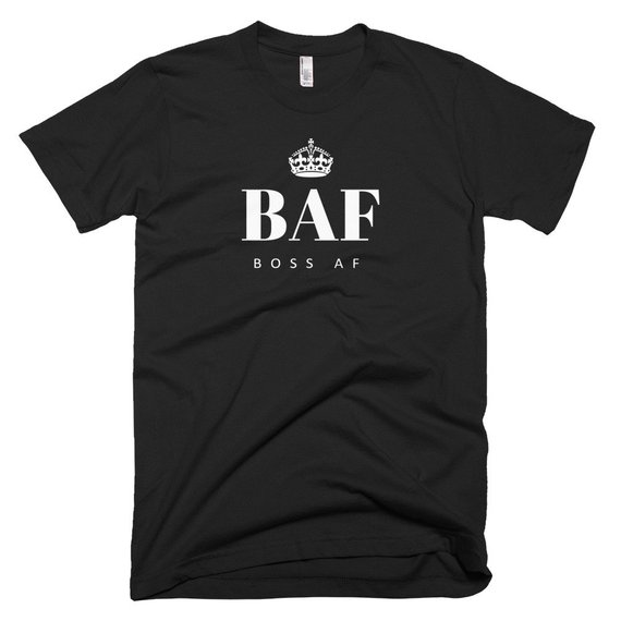 BOSS AF DELUXE CROWN EDITION AMERICAN APPAREL T-SHIRT - $29.95 - Fitted, comfortable, and soft – this BOSS AF (Deluxe Crown Edition) Black T-Shirt was made just for you. 100% fine jersey cotton. Double stitched. Made in the USA!