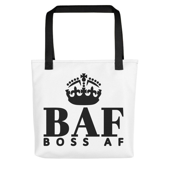 BOSS AF TOTE BAG - $24.95 - A spacious and BOSS AF tote bag to help you carry around everything that matters! And even stuff that doesn't. 15