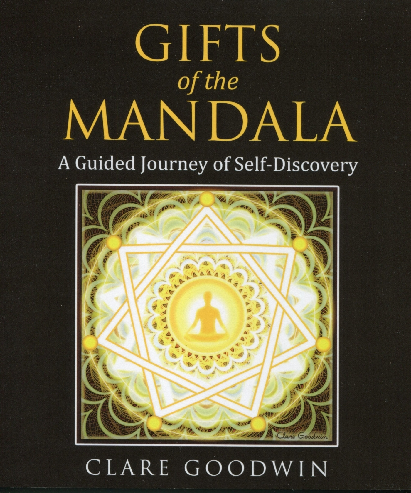 Gifts of the mandala, by clare goodwin. developed by naomi rose.