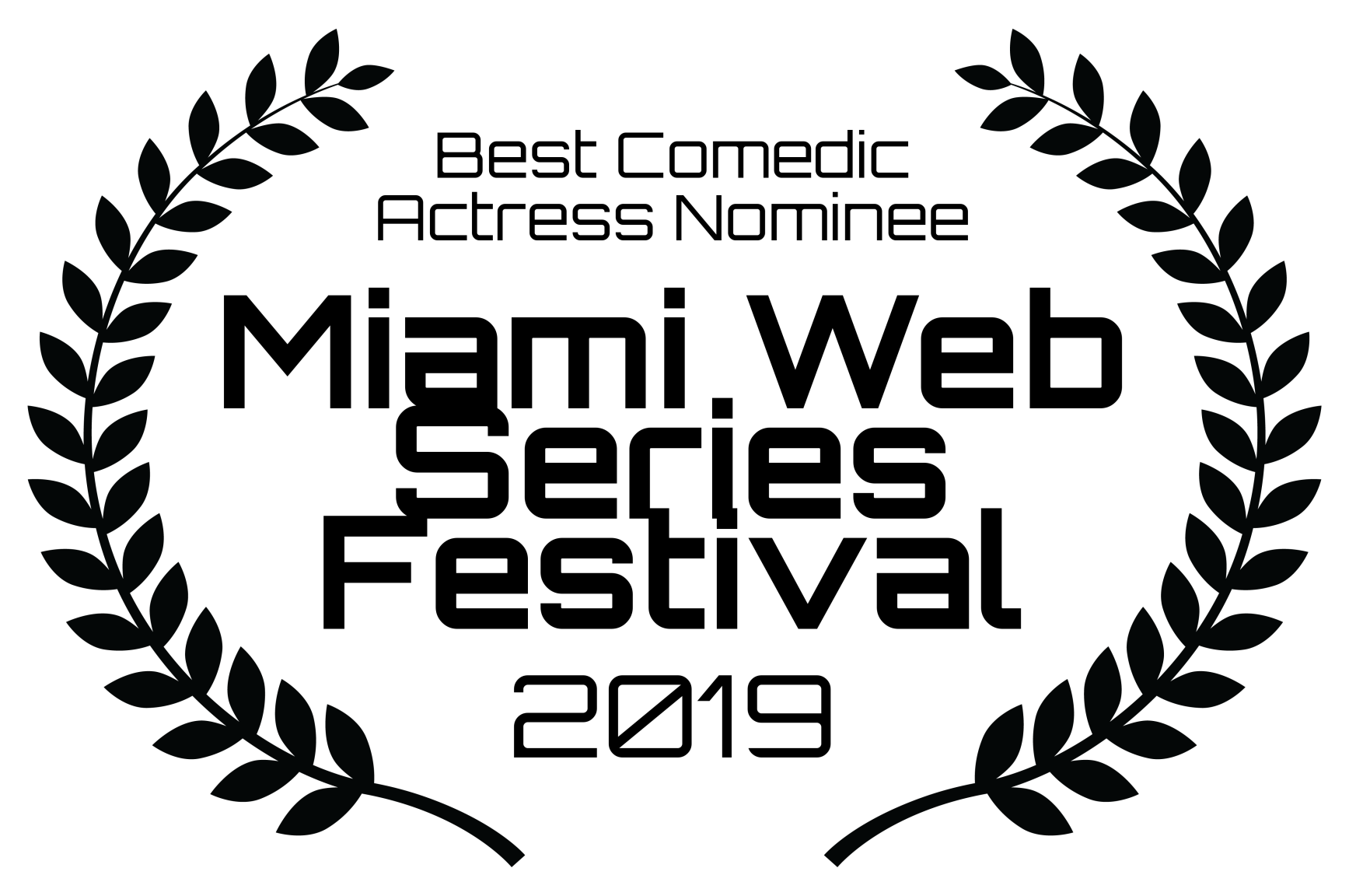 Best Comedic Actress Nominee - Miami Web Series Festival - 2019.png