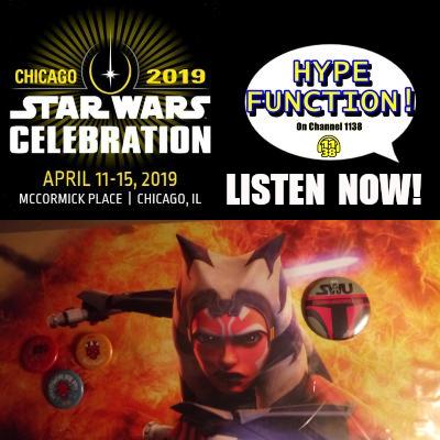 Star Wars Celebration Recap Hype Function.png