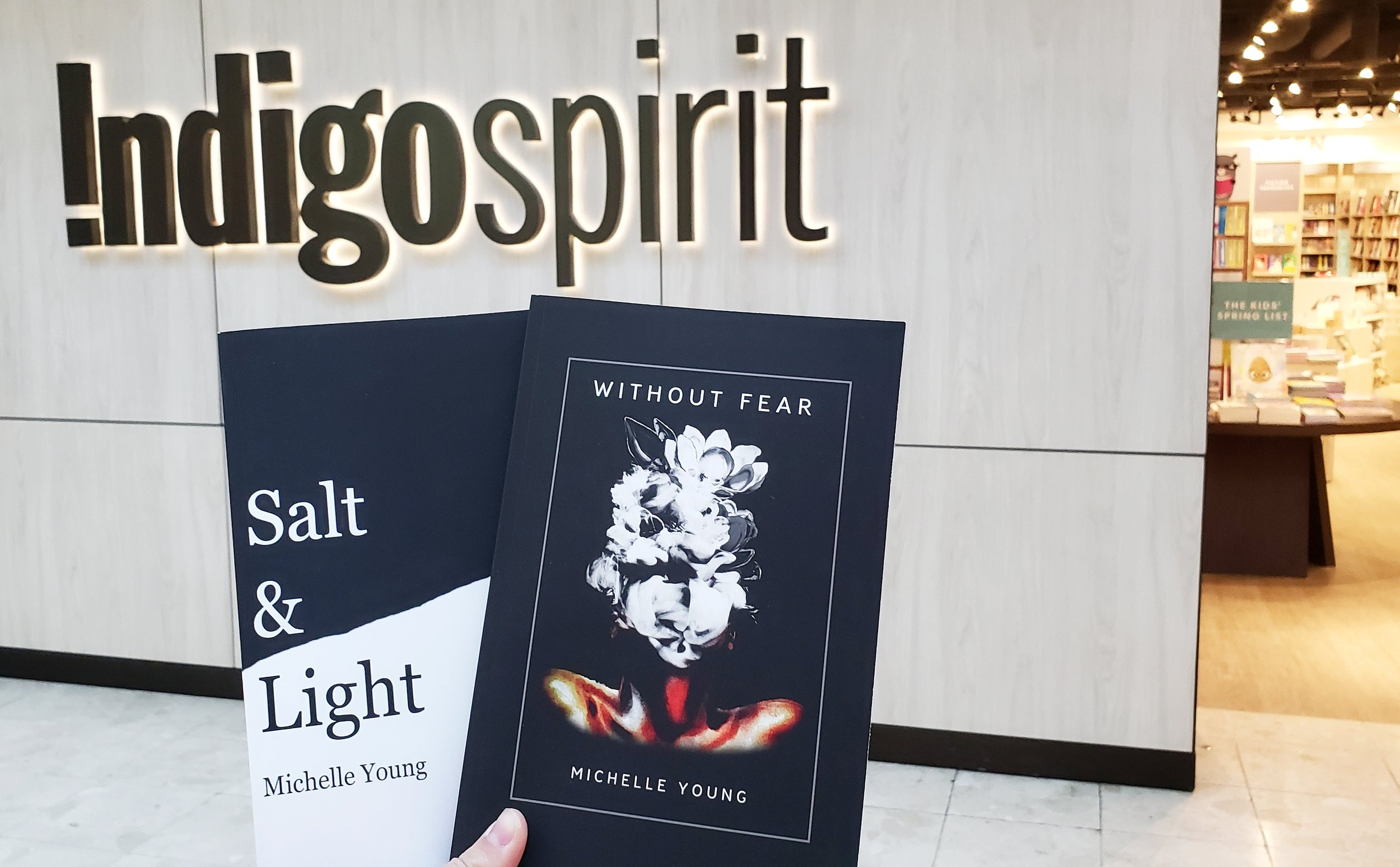 "Copies of ""Salt & Light"" and ""Without Fear"" at Indigospirit at Place d'Orleans and indigo.ca -"