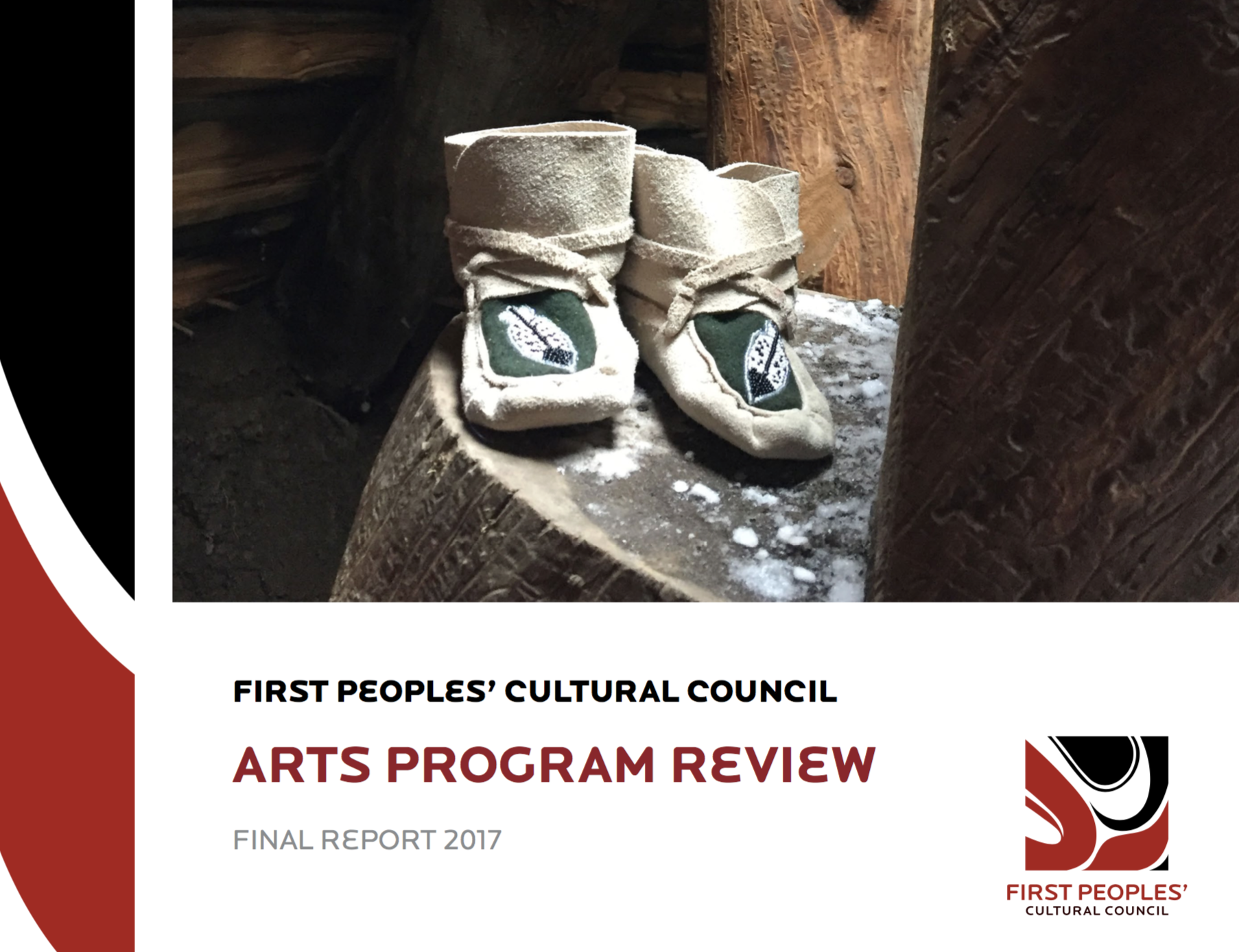 - First Peoples Cultural Council – Arts Program Review – Final Report 2017