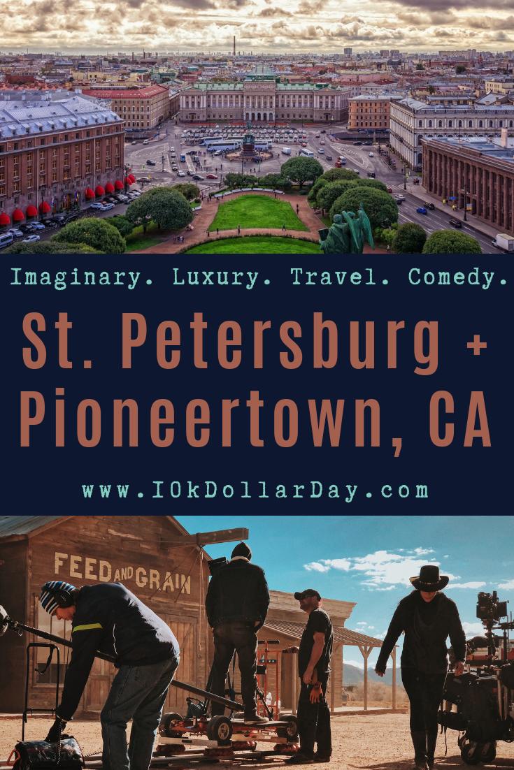 10k Dollar Day in Saint Petersburg, Russia + Pioneertown, California - Episode 42